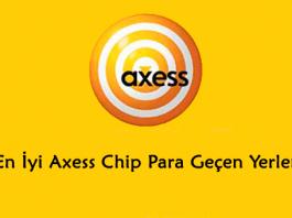 axess chip para geçen yerler