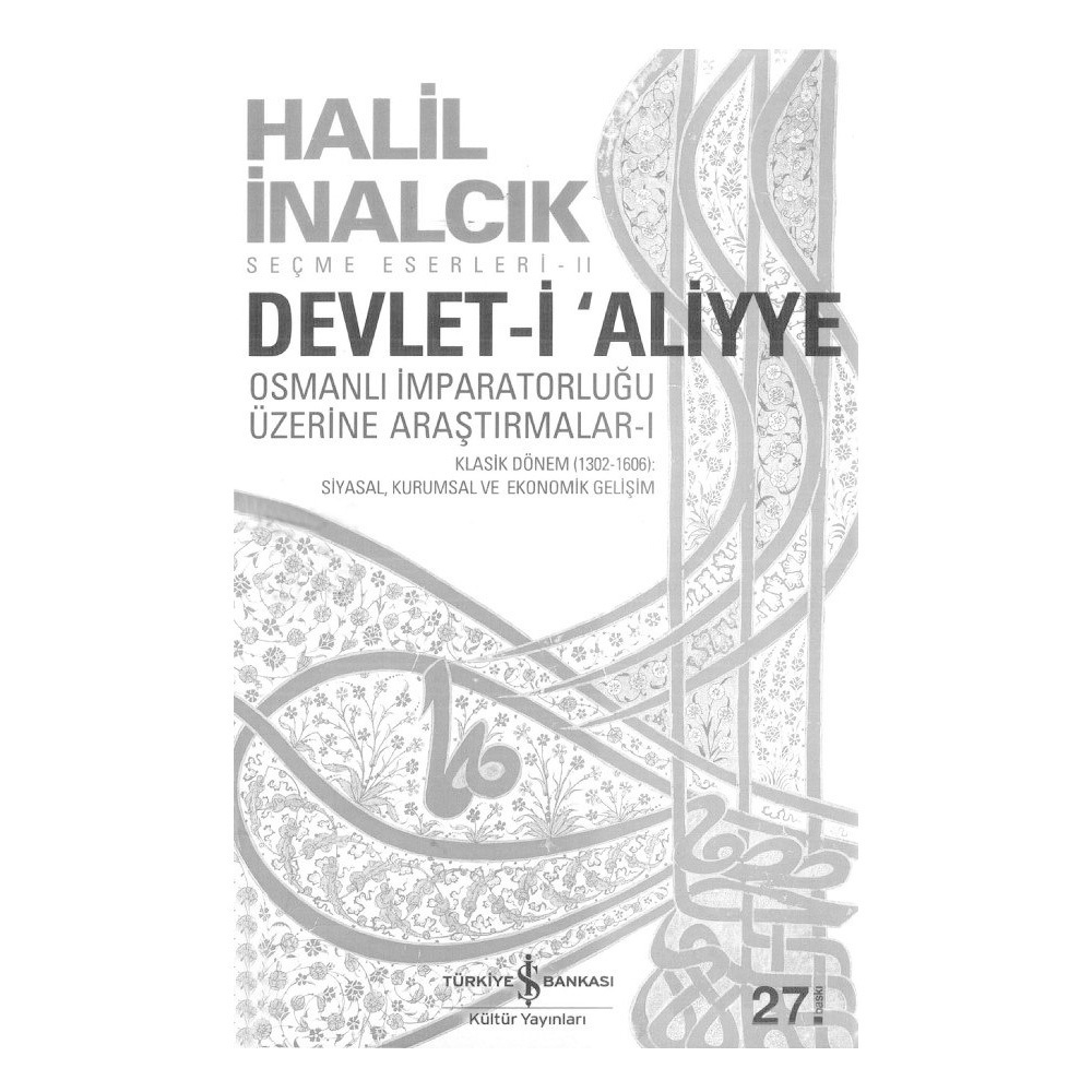 Devlet-i Aliyye - Halil İnalcık